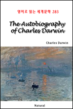 The Autobiography of Charles Darwin - 영어로 읽는 세계문학 283